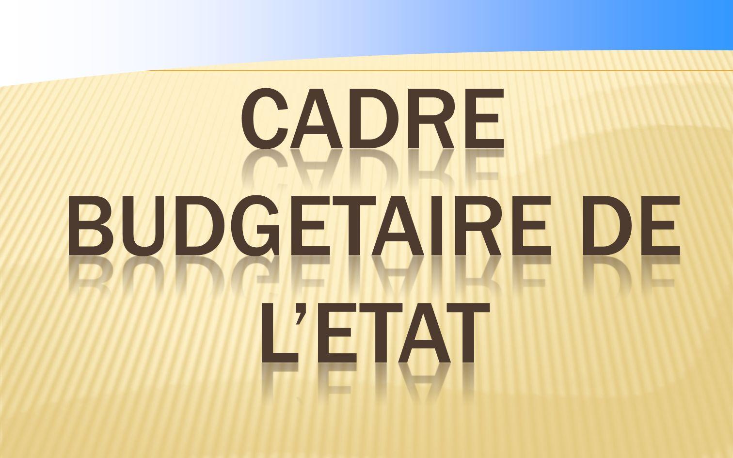 CADRE BUDGETAIRE DE L'ETAT