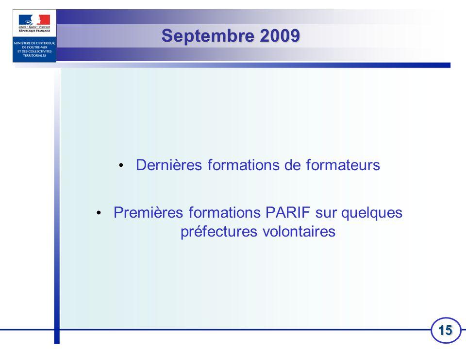Septembre 2009 Dernières formations de formateurs
