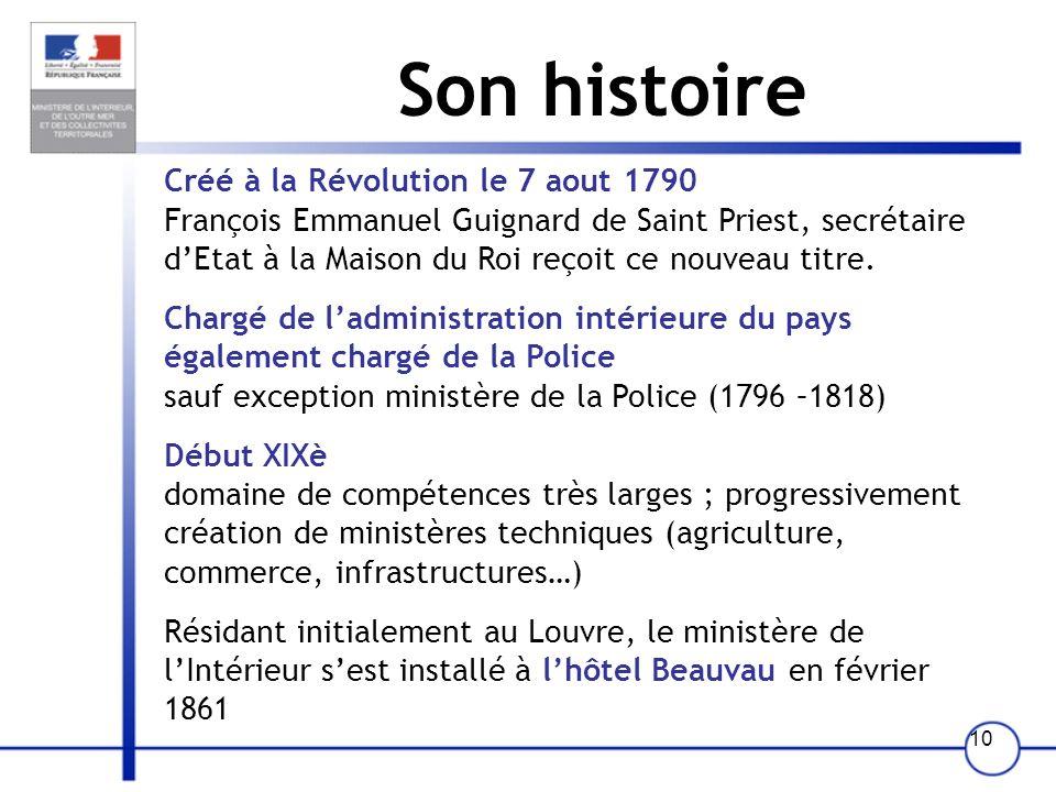 Son histoire Créé à la Révolution le 7 aout 1790
