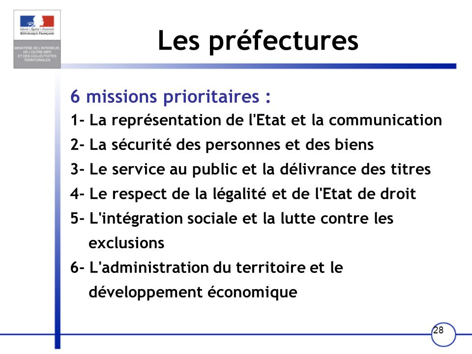 Les préfectures 6 missions prioritaires :