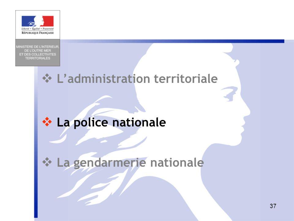  L'administration territoriale