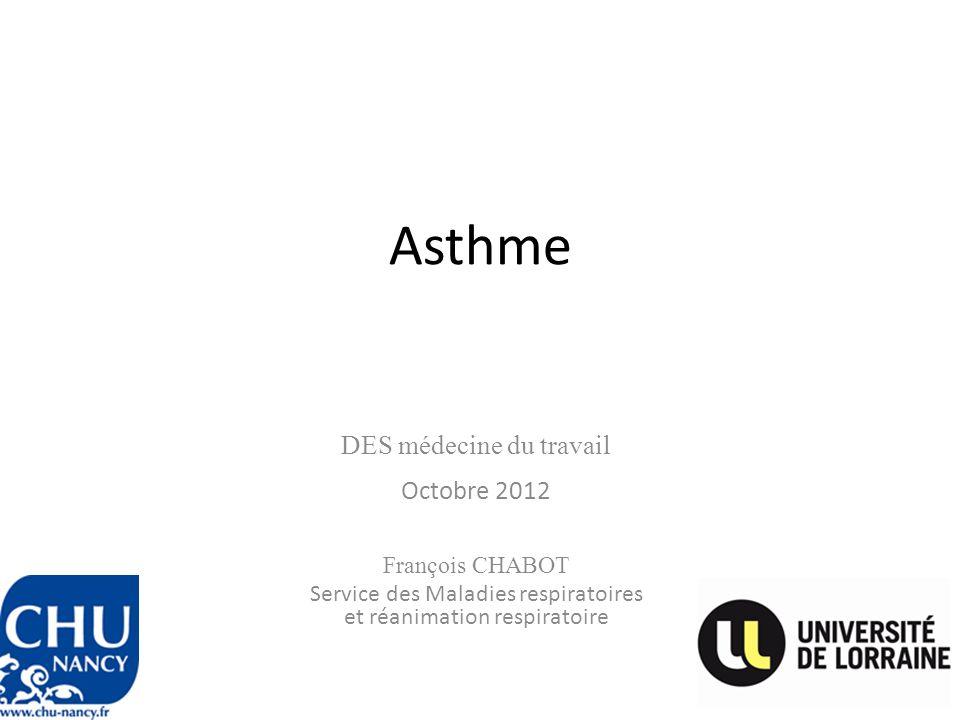 Asthme DES médecine du travail Octobre 2012 François CHABOT