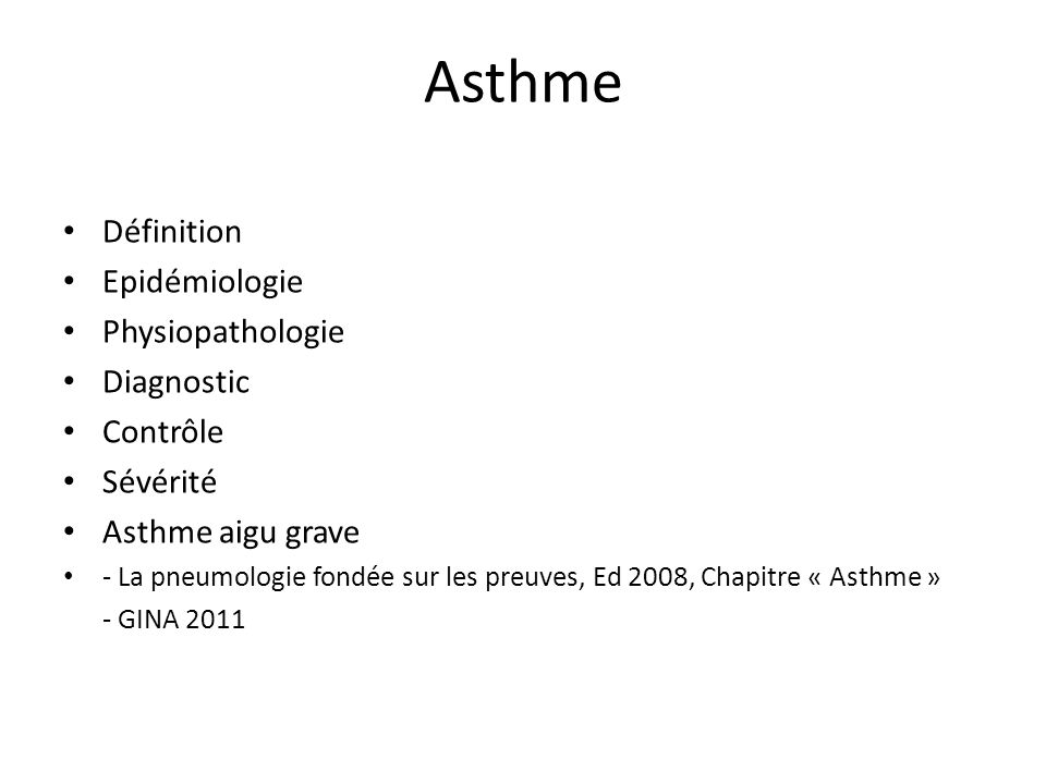 Asthme Définition Epidémiologie Physiopathologie Diagnostic Contrôle
