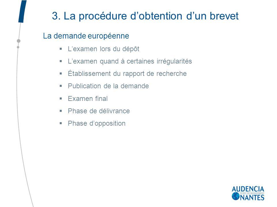 3. La procédure d'obtention d'un brevet