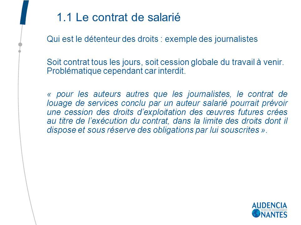 1.1 Le contrat de salarié Qui est le détenteur des droits : exemple des journalistes.