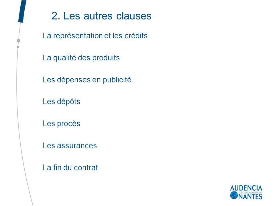 2. Les autres clauses La représentation et les crédits