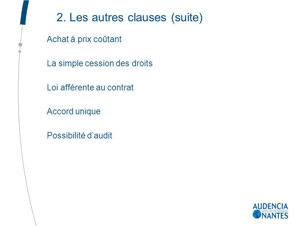 2. Les autres clauses (suite)