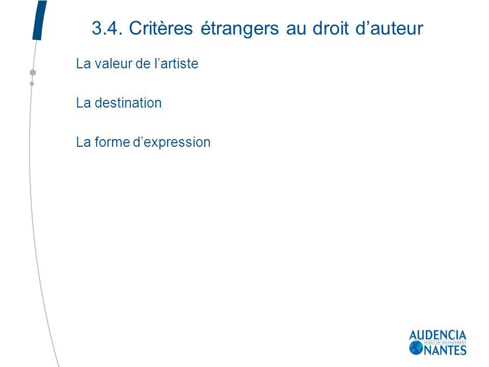 3.4. Critères étrangers au droit d'auteur