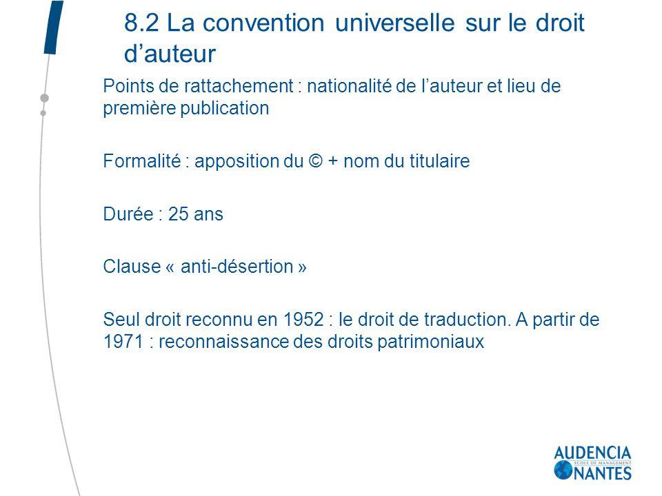 8.2 La convention universelle sur le droit d'auteur