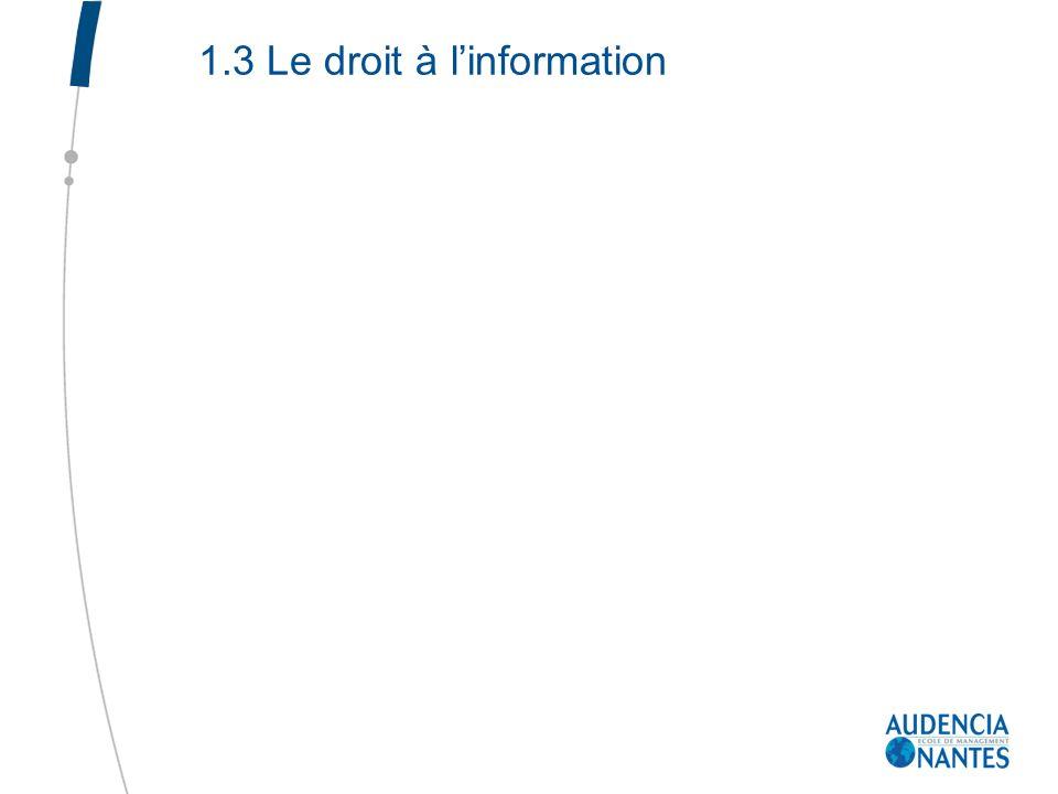 1.3 Le droit à l'information
