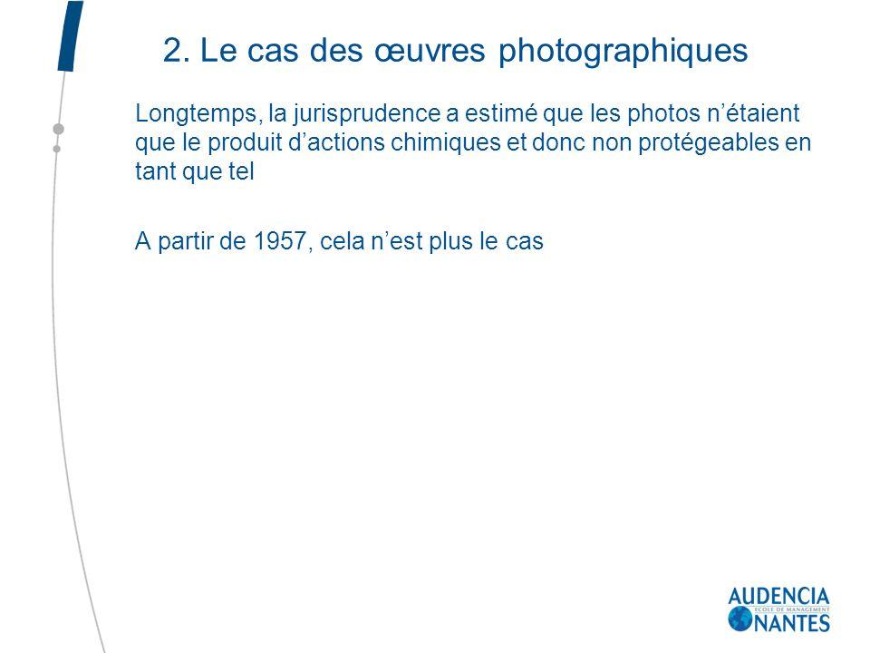 2. Le cas des œuvres photographiques