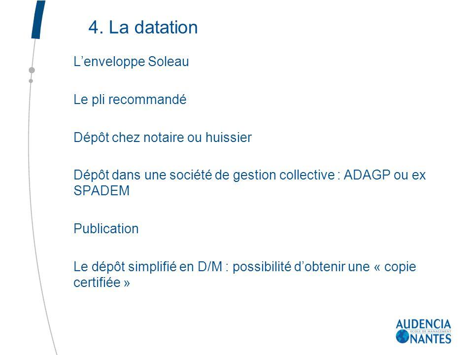 4. La datation L'enveloppe Soleau Le pli recommandé