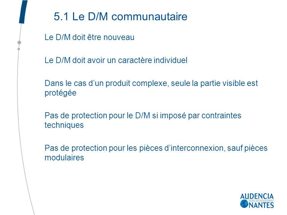 5.1 Le D/M communautaire Le D/M doit être nouveau
