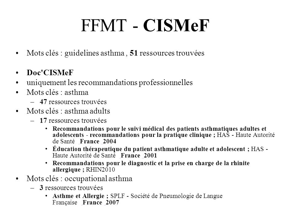 FFMT - CISMeF Mots clés : guidelines asthma , 51 ressources trouvées