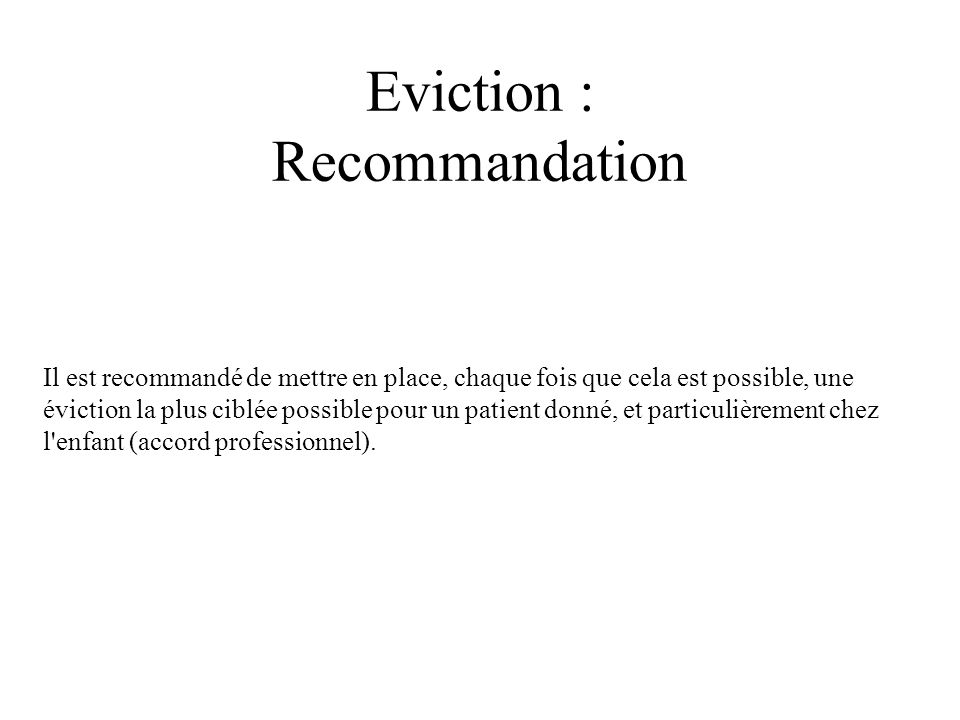 Eviction : Recommandation