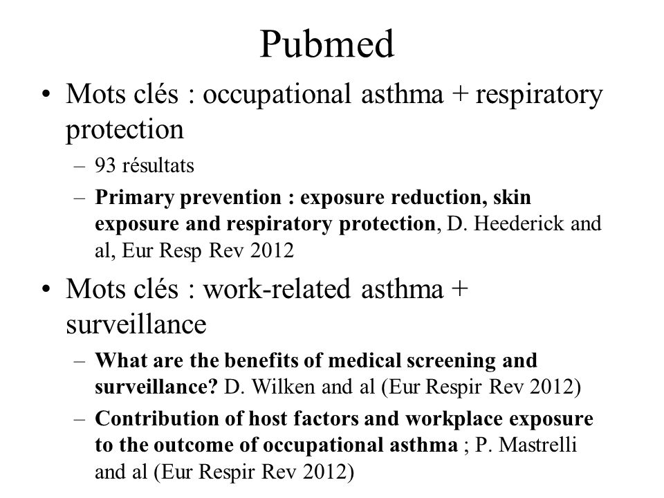 Pubmed Mots clés : occupational asthma + respiratory protection