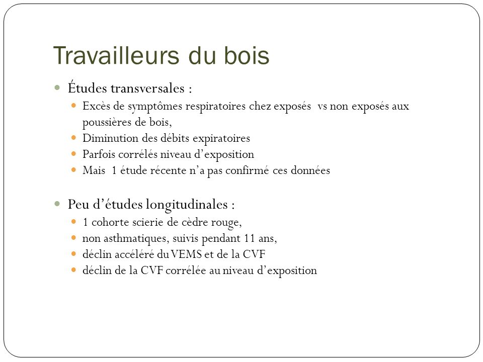 Travailleurs du bois Études transversales :