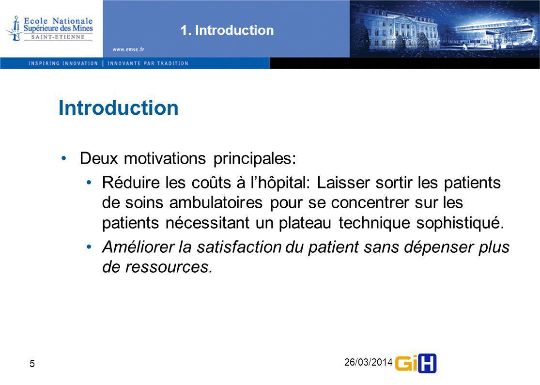 Introduction Deux motivations principales: