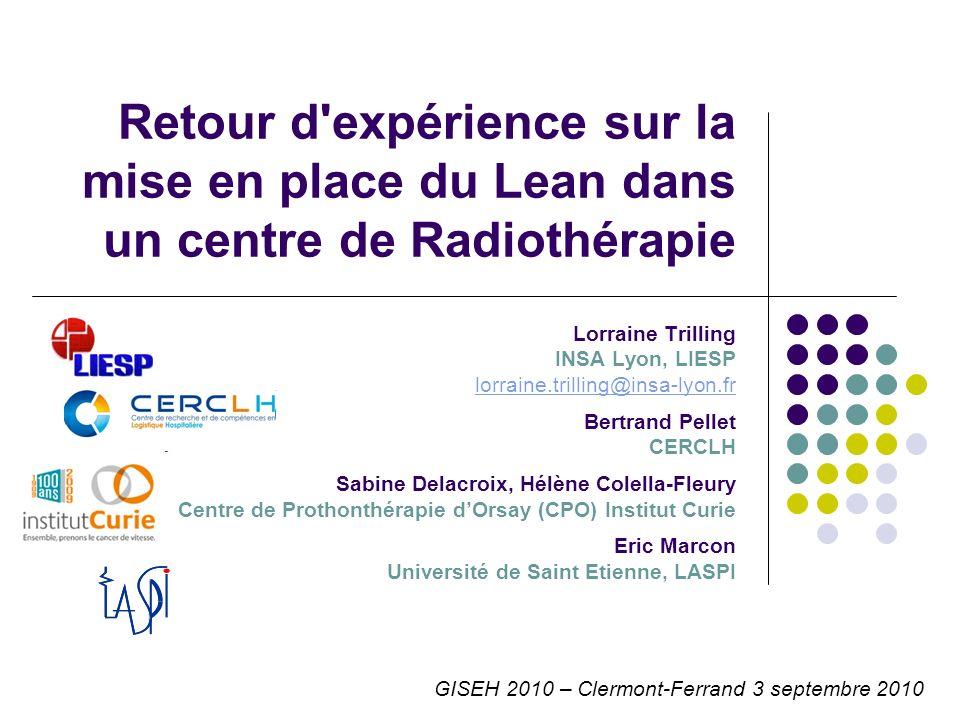 Retour d expérience sur la mise en place du Lean dans un centre de Radiothérapie