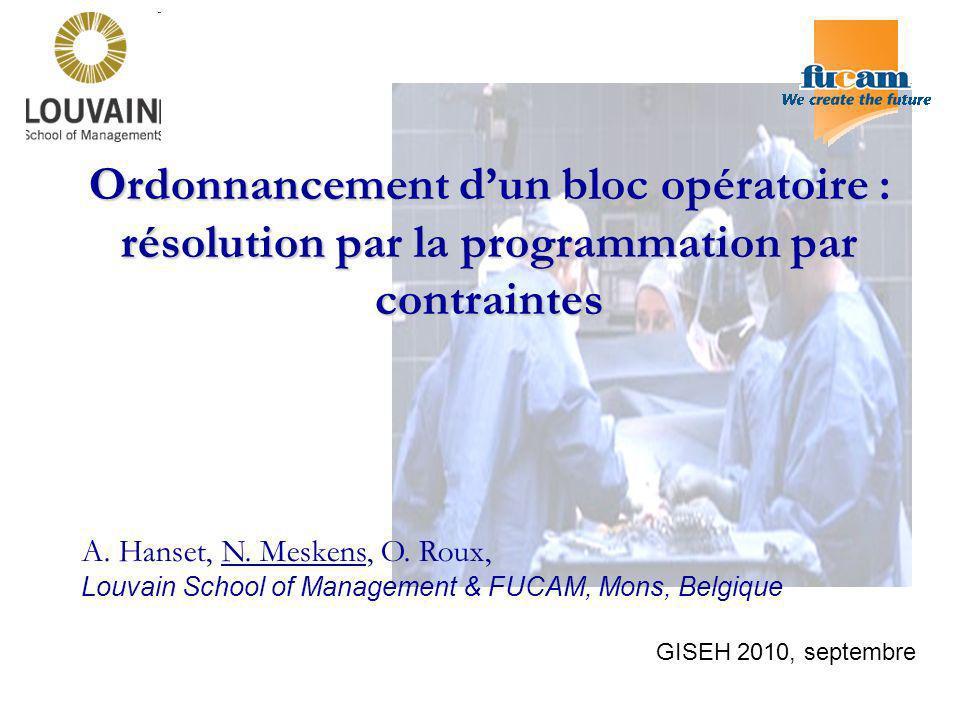 Ordonnancement d'un bloc opératoire : résolution par la programmation par contraintes