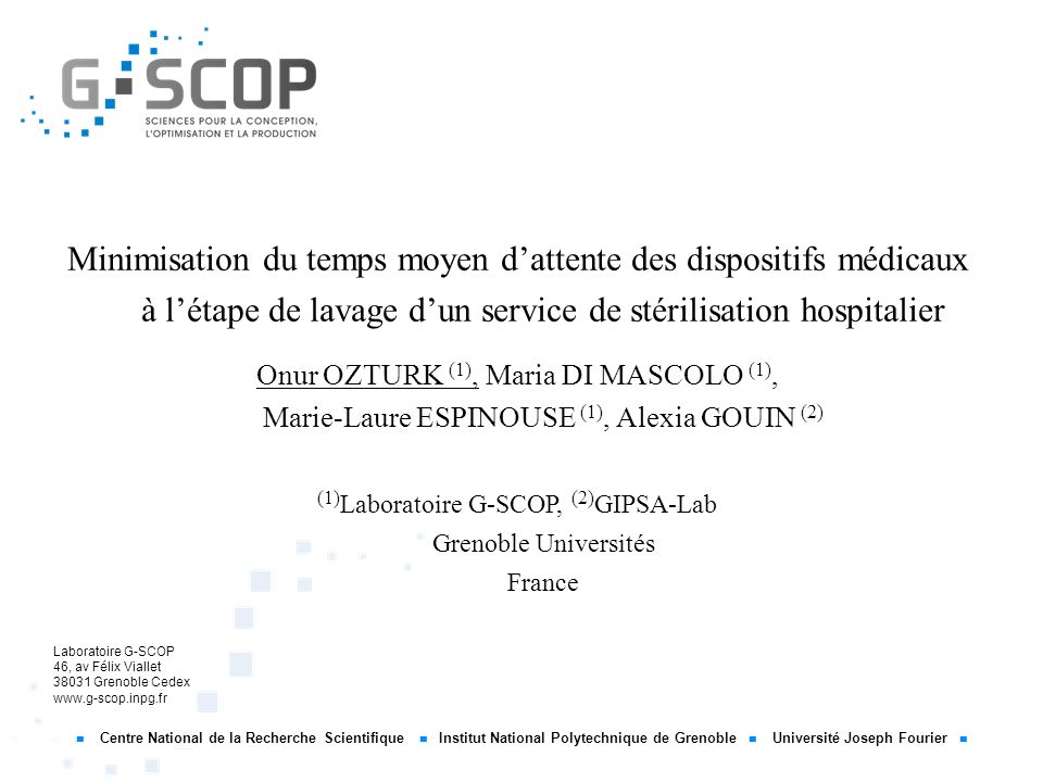 (1)Laboratoire G-SCOP, (2)GIPSA-Lab Grenoble Universités France
