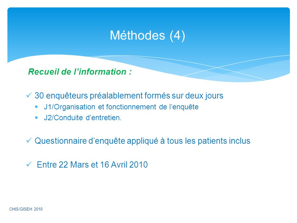 Méthodes (4) Recueil de l'information :
