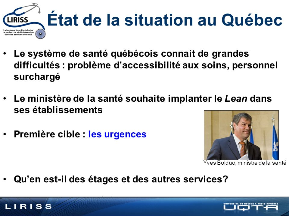 État de la situation au Québec