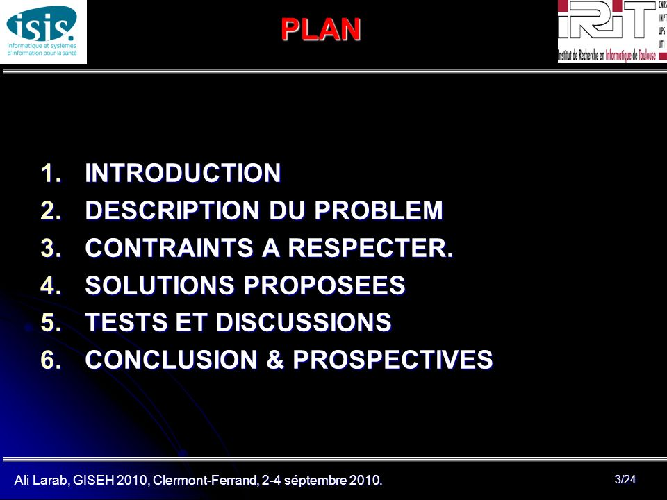 PLAN INTRODUCTION DESCRIPTION DU PROBLEM CONTRAINTS A RESPECTER.