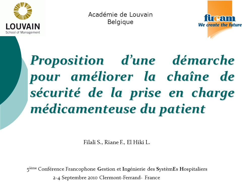 Académie de Louvain Belgique. Proposition d'une démarche pour améliorer la chaîne de sécurité de la prise en charge médicamenteuse du patient.