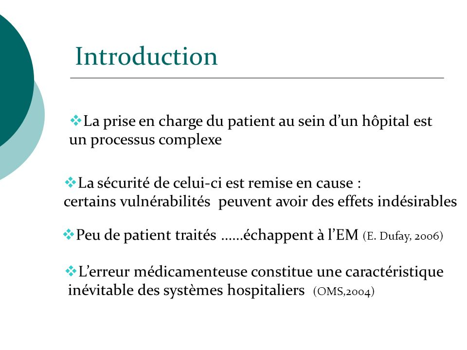 Introduction La prise en charge du patient au sein d'un hôpital est