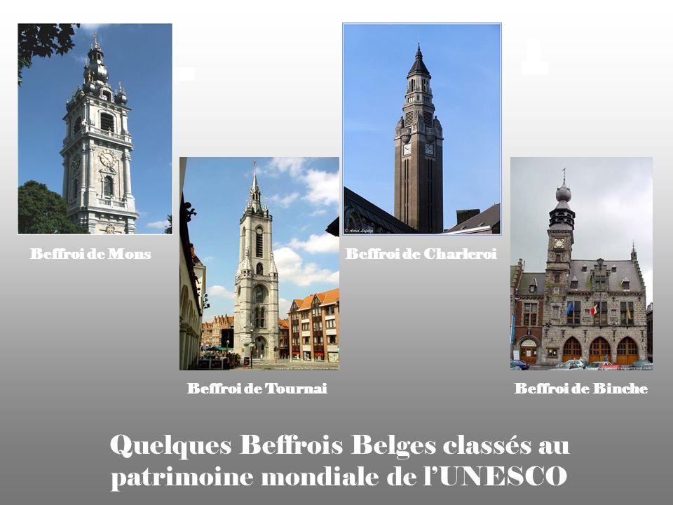 Quelques Beffrois Belges classés au patrimoine mondiale de l'UNESCO