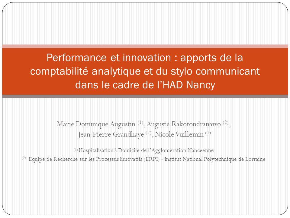 Performance et innovation : apports de la comptabilité analytique et du stylo communicant dans le cadre de l'HAD Nancy
