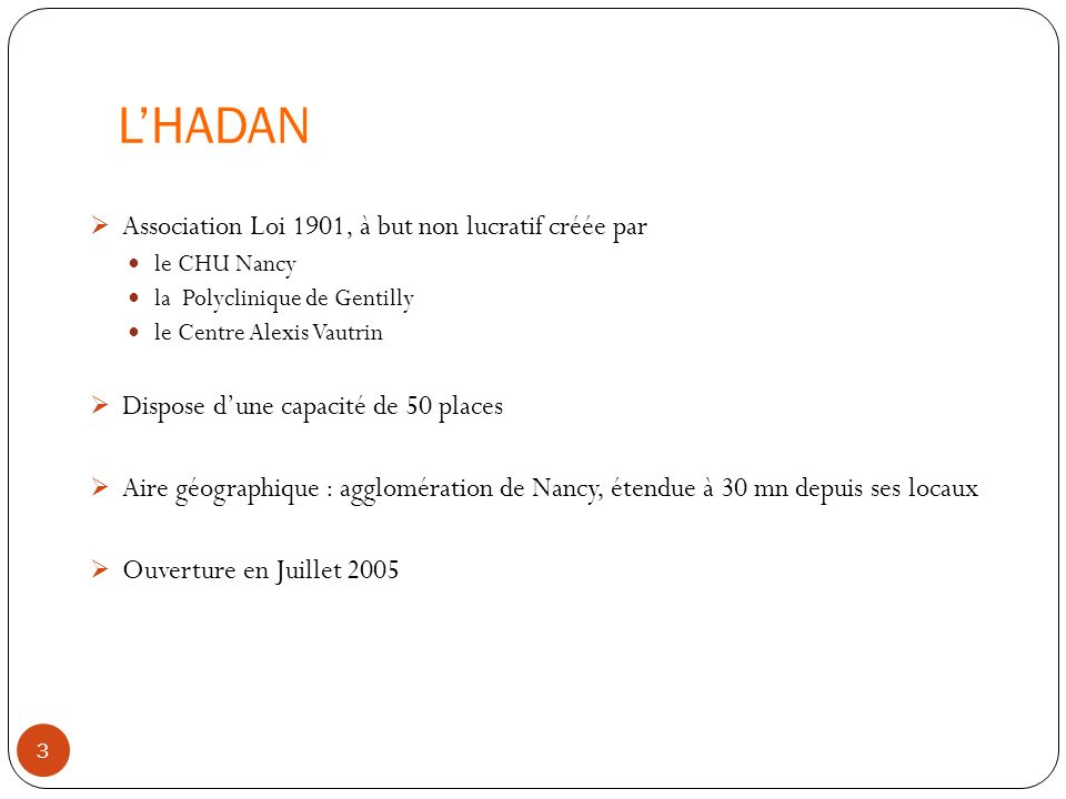 L'HADAN Association Loi 1901, à but non lucratif créée par