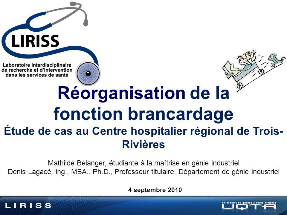 Étude de cas au Centre hospitalier régional de Trois-Rivières