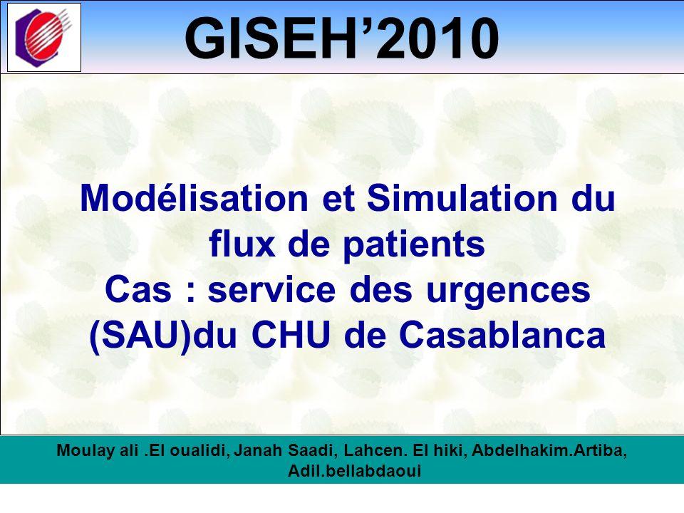 GISEH'2010 Modélisation et Simulation du flux de patients