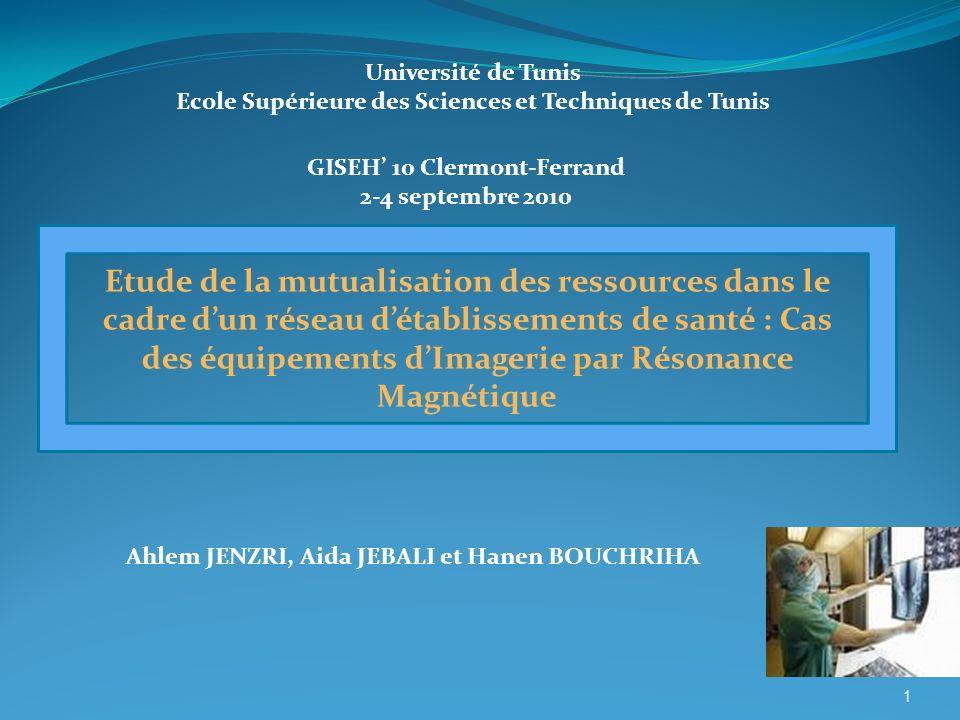 Université de Tunis Ecole Supérieure des Sciences et Techniques de Tunis. GISEH' 10 Clermont-Ferrand.