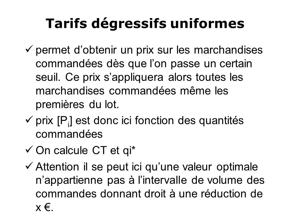 Tarifs dégressifs uniformes