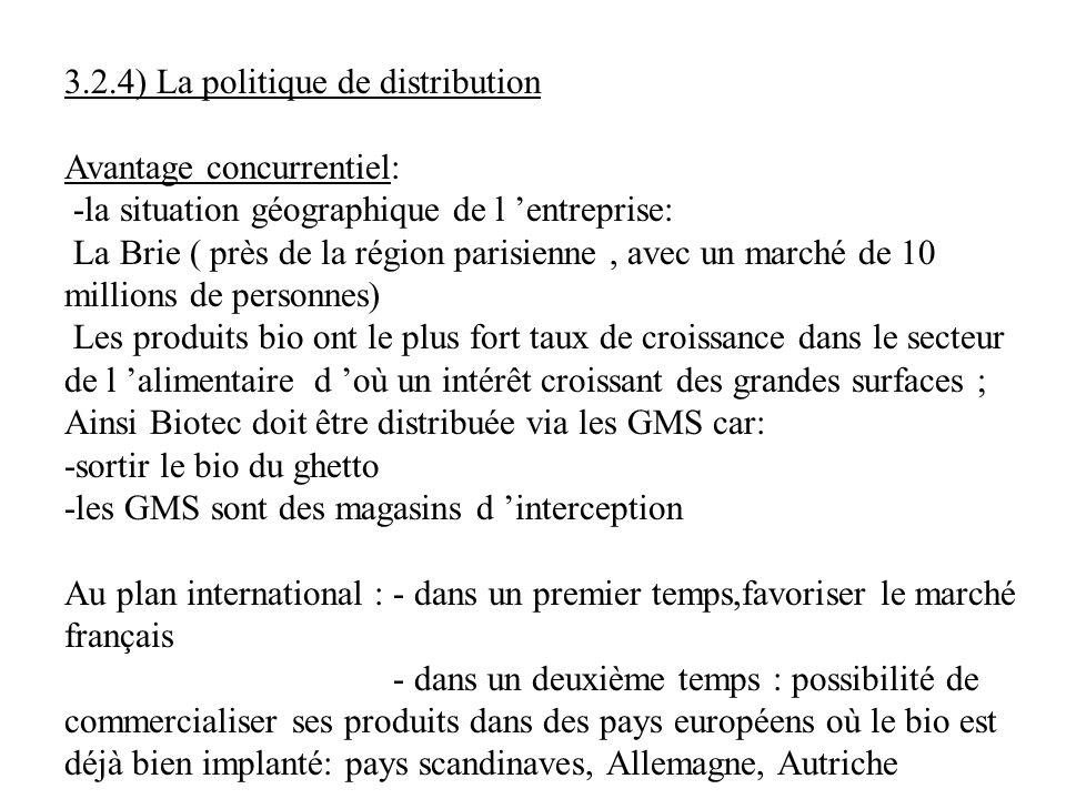 3.2.4) La politique de distribution