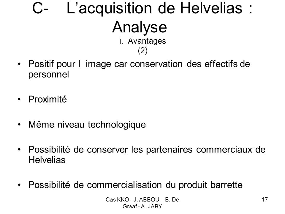 C- L'acquisition de Helvelias : Analyse i. Avantages (2)