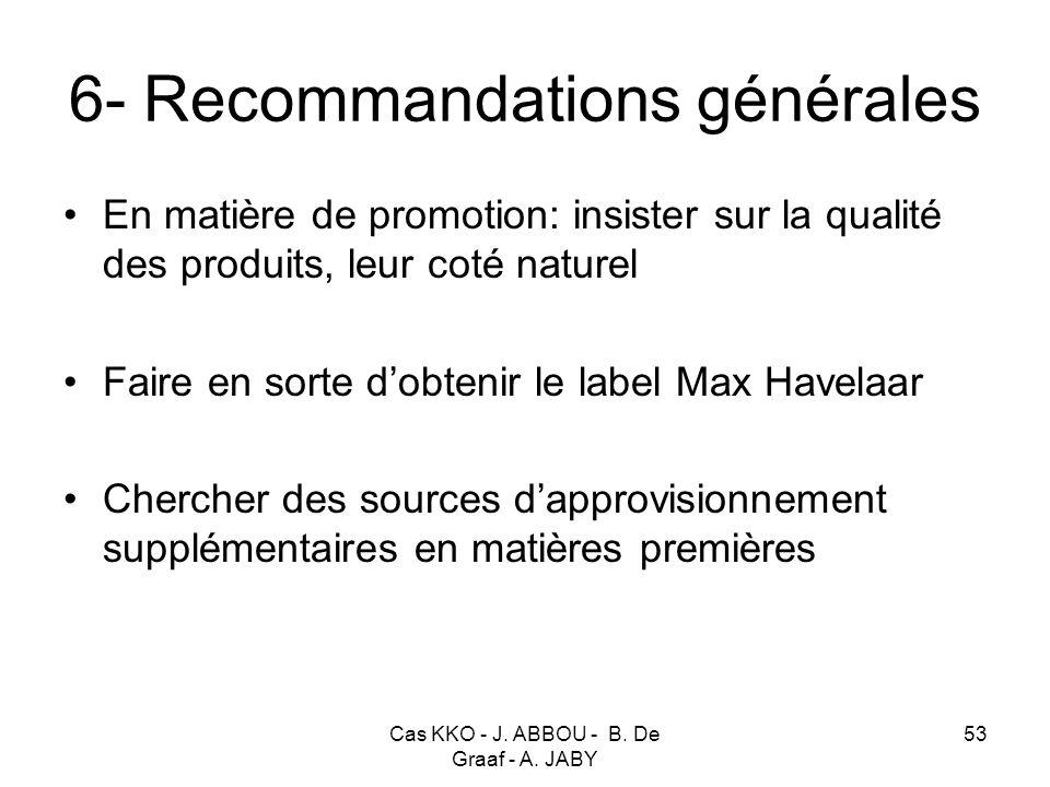 6- Recommandations générales