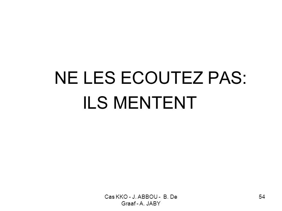 Cas KKO - J. ABBOU - B. De Graaf - A. JABY