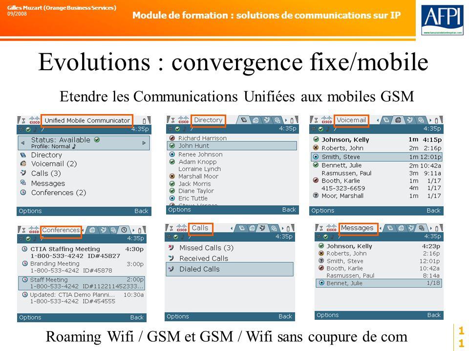 Evolutions : convergence fixe/mobile Etendre les Communications Unifiées aux mobiles GSM