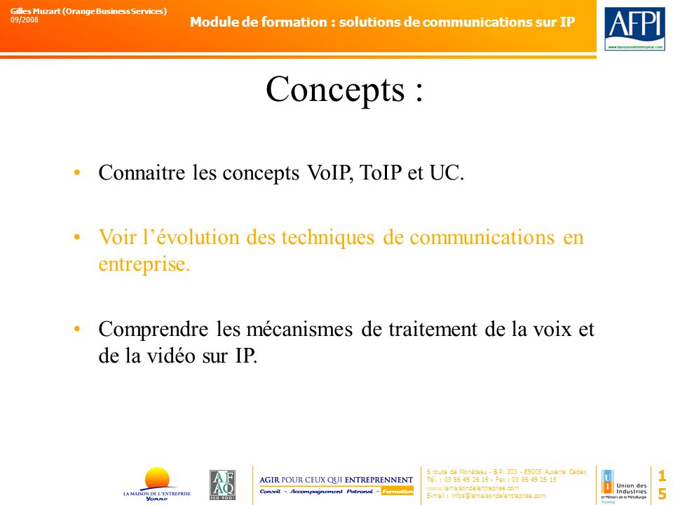 Concepts : Connaitre les concepts VoIP, ToIP et UC.