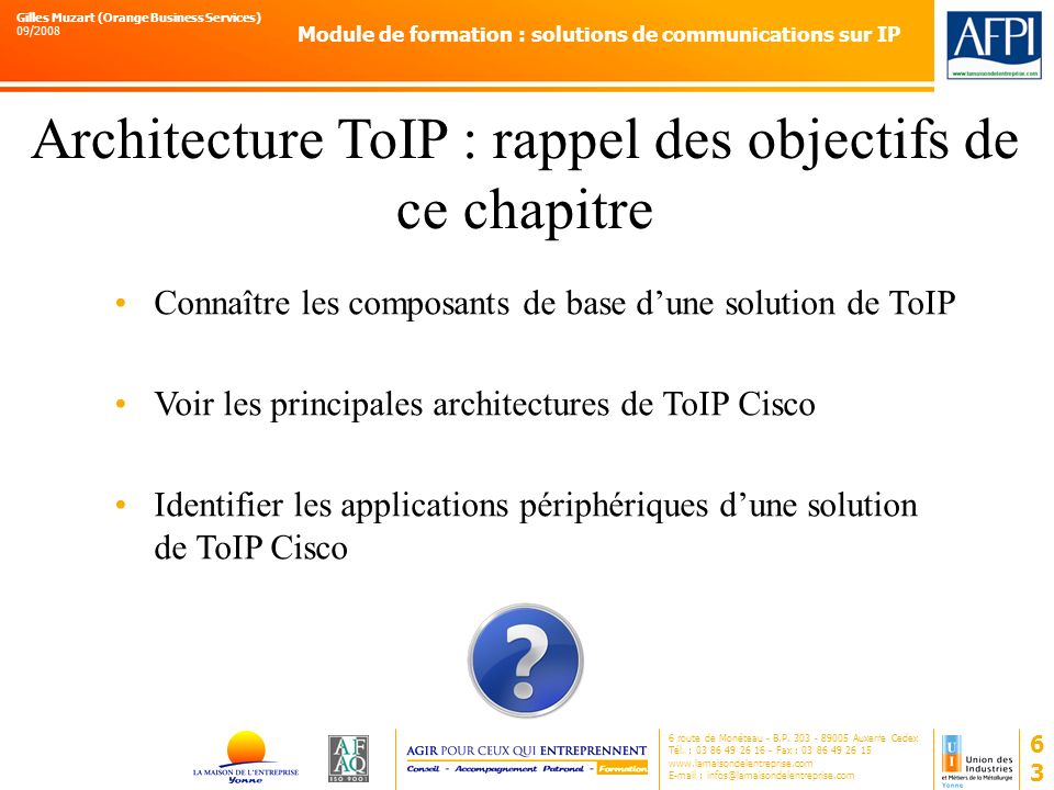Architecture ToIP : rappel des objectifs de ce chapitre