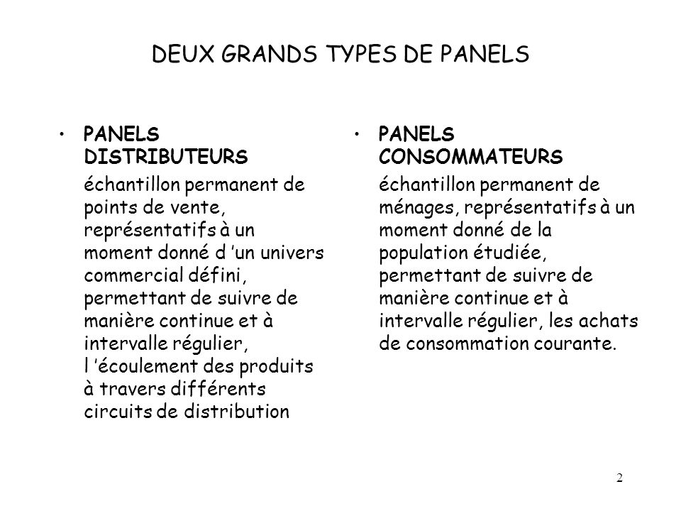 DEUX GRANDS TYPES DE PANELS