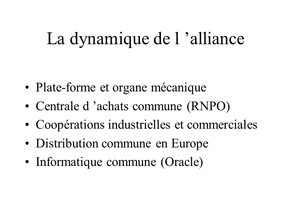 La dynamique de l 'alliance
