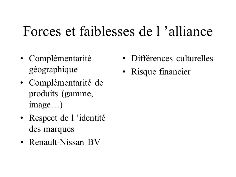 Forces et faiblesses de l 'alliance