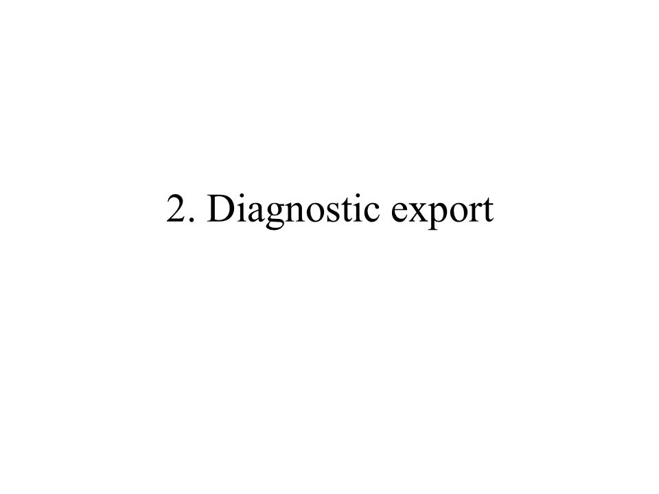 2. Diagnostic export