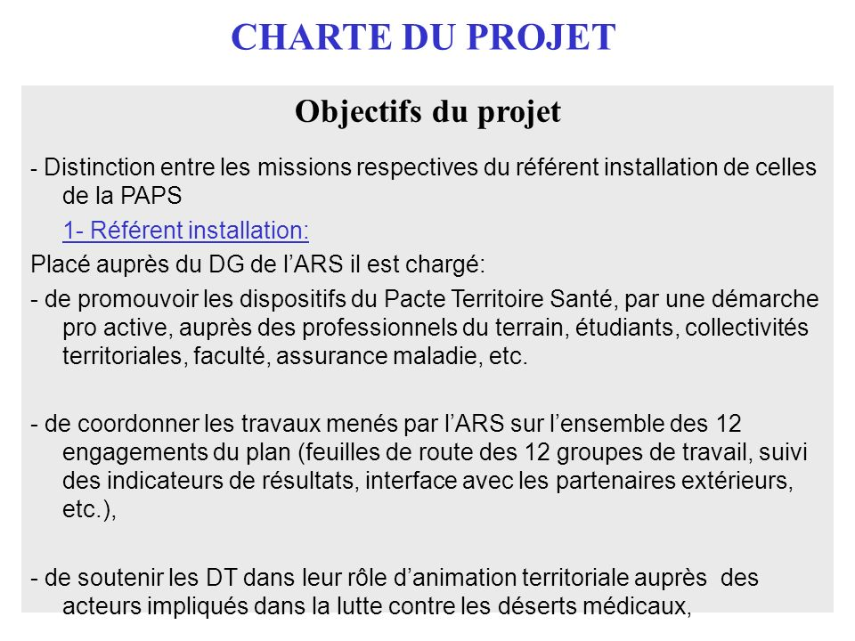 CHARTE DU PROJET Objectifs du projet 1- Référent installation: