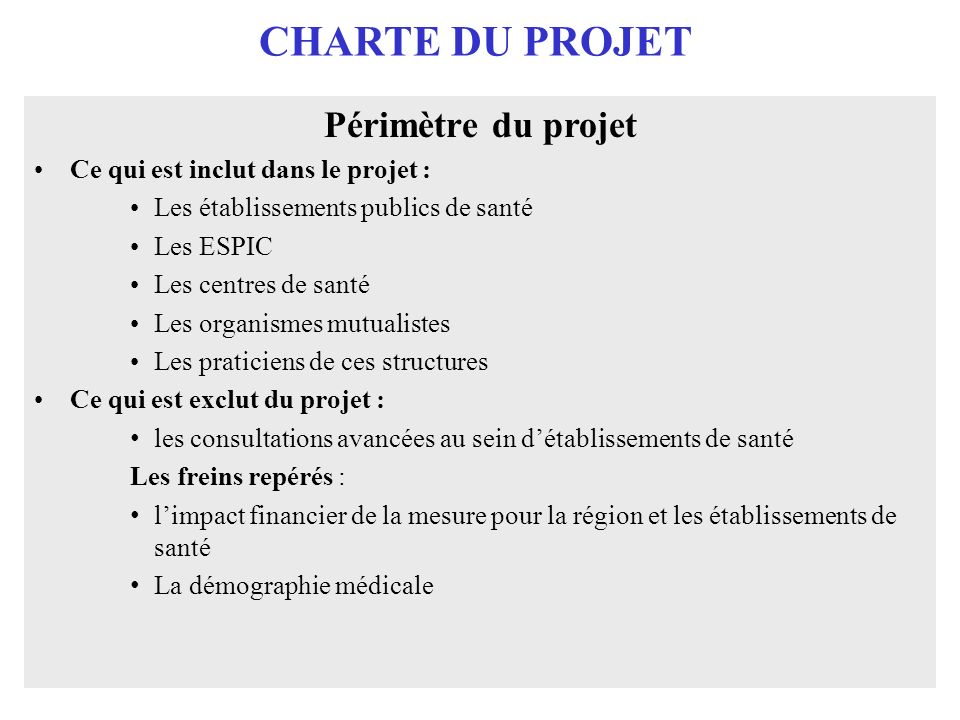 CHARTE DU PROJET Périmètre du projet